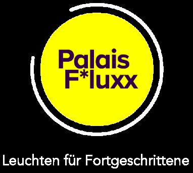 Palais F*luxx