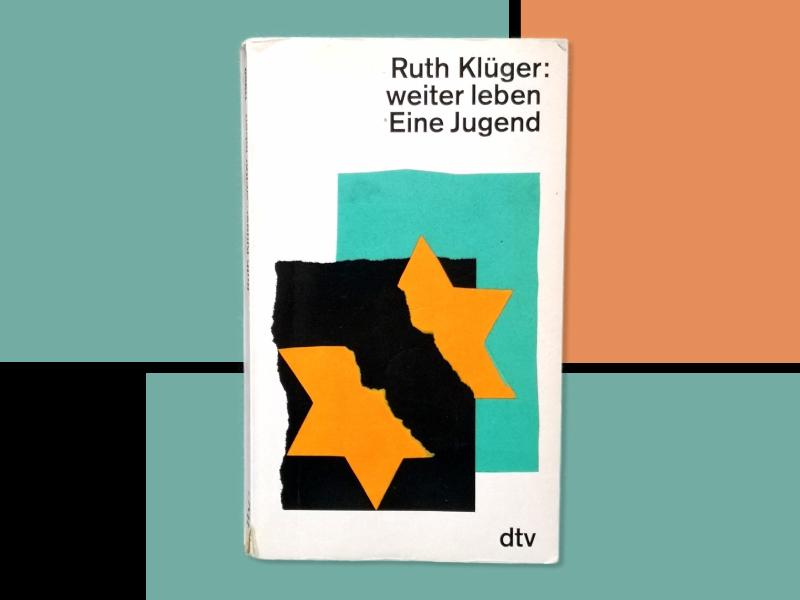 Das Cover des Buchs »weiter leben Eine Jugend« von Ruth Klüger. Erschienen im dtv-Verlag.