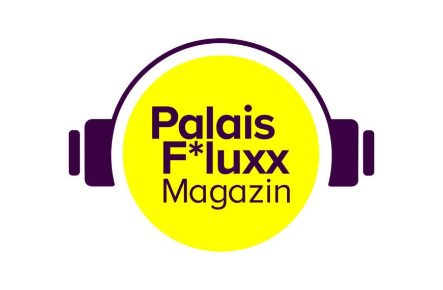 Palais F*luxx Podcast | Folge 15