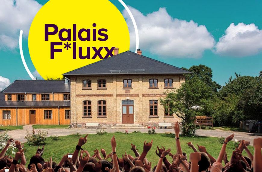 Erstes Palais F*luxx-Wochenende, sei dabei!